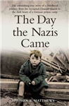 Day the Nazis Came Here