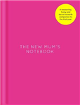 The New Mum\'s Notebook