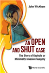 Open And Shut Case, An: The Story Of Keyhole Or Minimally In