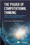 Power Of Computational Thinking, The: Games, Magic And Puzzl