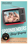 Spoonbenders: A BBC Radio 2 Book Club Choice - the perfect summer read!