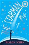 The Starman and Me