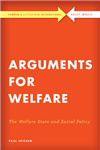 Arguments for Welfare: The Welfare State and Social Policy