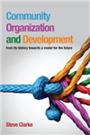 Community Organization and Development  : from its history towards a model for the future