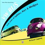 VW Bus - 40 Years of Splitties, Bays & Wedges