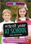 Make a Memory #First Year at School Photo Card Props: Capture those first moments, remember them forever.