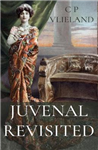 Juvenal Revisited