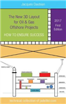 New 3D Layout for Oil & Gas Offshore Projects