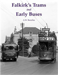Falkirk\'s Trams and Early Buses
