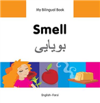 My Bilingual Book - Smell - Farsi-english