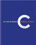 Terence Conran: My Life in Design