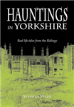 Hauntings in Yorkshire