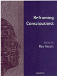 Reframing Consciousness: Art, Mind and Technology