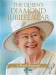 The Queen\'s Diamond Jubilee Year: A Royal Souvenir