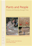 Plants and People: Choices and Diversity through Time