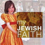 My Jewish Faith: My Faith