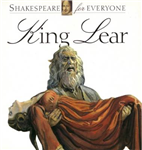 King Lear: Shakespeare for Everyone
