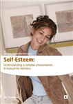 Self Esteem: Understanding a Complex Phenomenon