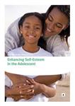 Enhancing Self Esteem in the Adolescent