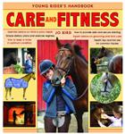Care and Fitness: Young Rider\'s Handbook