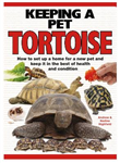 Keeping a Pet Tortoise