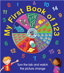 My First Book of 123: Kaleidoscope Book: Turn the Tab and Watch the Picture Change
