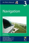 Air Pilot\'s Manual - Navigation: Volume 3