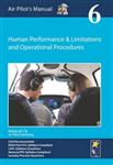 Air Pilot\'s Manual - Human Performance & Limitations and Operational Procedures: Volume 6