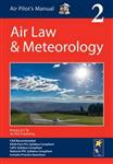 Air Pilot\'s Manual: Air Law & Meteorology: Volume 2