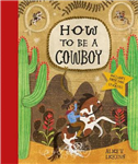 How to be a Cowboy: Activity Book