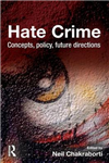 Hate Crime: Concepts, Policy, Future Directions