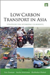 Low Carbon Transport in Asia: Strategies for Optimizing Co-benefits