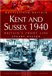 Kent and Sussex 1940: Britain\'s Frontline