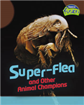 Super-Flea and Other Animal Record Breakers