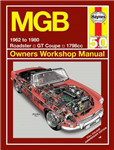 MGB Owners Workshop Manual: 1962 to 1980