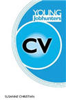 Young Jobhunters: Building a great CV