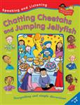 Chatting Cheetahs and Jumping Jellyfish
