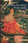 Indian Buddhist Philosophy