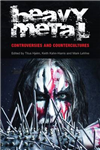 Heavy Metal: Controversies and Countercultures
