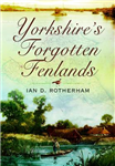 Yorkshire\'s Forgotten Fenlands