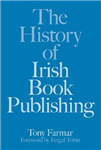 The History of Irish Publishing