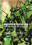 Biopesticides: Pest Management and Regulation