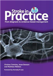 Stroke in Practice: From Diagnosis to Evidence-Based Management