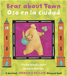 Bear About Town: Bilingual Spanish