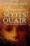 Scots Quair - Gift Edition