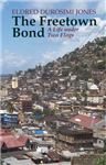 The Freetown Bond: A Life under Two Flags