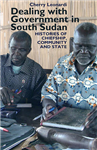 Dealing with Government in South Sudan: Histories of Chiefship, Community and State