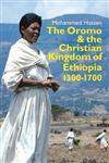 Oromo and the Christian Kingdom of Ethiopia