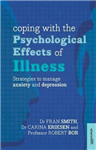 Coping with the Psychological Effects of Illness: Strategies to Manage Anxiety and Depression
