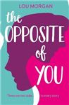 Opposite of You